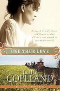 One True Love: Belles of Timber Creek, Book Three