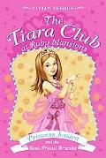 Princess Jessica and the Best-Friend Bracelet (The Tiara Club at Ruby Mansion Series #2)