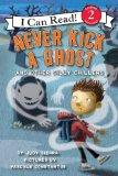 Never Kick a Ghost and Other Silly Chillers (I Can Read Book 2)