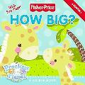How Big? (Fisher-Price Series)