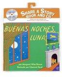 Goodnight Moon Book and CD (Spanish edition) (Libros Para Mi Bebe)