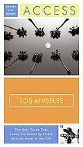 Access Los Angeles, 13th Edition (Access Travel Guide Series)