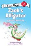 Zack's Alligator and the First Snow (I Can Read Book 2)