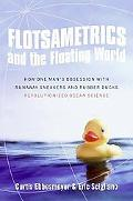 Flotsametrics and the Floating World: How One Man's Obsession with Runaway Sneakers and Rubb...