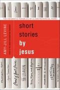 Parables: Hearing the Stories of Jesus Again for the First Time