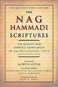 Nag Hammadi Scriptures: The Revised and Updated Translation of Sacred Gnostic Texts Complete...