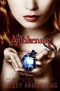The Awakening (Darkest Powers Series #2)