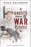 Ghosts of War: The True Story of a 19-Year-Old GI
