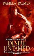 Desire Untamed: A Feral Warriors Novel