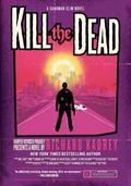 Kill the Dead : A Sandman Slim Novel