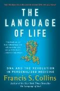 Language of Life: DNA and the Revolution in Personalized Medicine