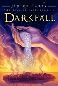 Healing Wars: Book III: Darkfall