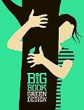 The Big Book of Green Design