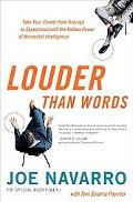 Louder Than Words: Take Your Career from Average to Exceptional with the Hidden Power of Non...