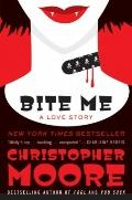 Bite Me : A Love Story