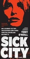 Sick City: A Novel (P.S.)
