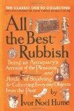 All the Best Rubbish : The Classic Ode to Collecting