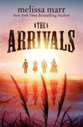 Arrivals : A Novel