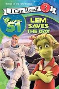 Planet 51: Lem Saves the Day (I Can Read Book 2)