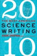 Best American Science Writing 2010