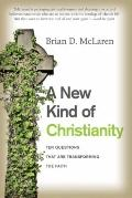 New Kind of Christianity : Ten Questions That Are Transforming the Faith