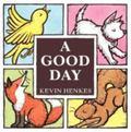 A Good Day Board Book