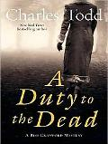 A Duty to the Dead LP: A Bess Crawford Mystery