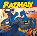 Batman Classic: Feline Felonies: With Wonder Woman