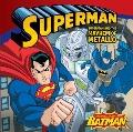 Superman Classic : Superman and the Mayhem of Metallo