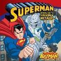Superman Classic : Superman and the Mayhem of Metallo