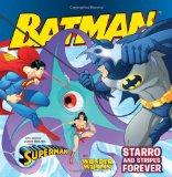 Batman Classic: Starro and Stripes Forever: With Superman and Wonder Woman