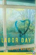 Labor Day LP: A Novel