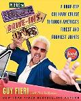 More Diners, Drive-ins and Dives: A Drop-Top Culinary Cruise Through America's Finest and Fu...