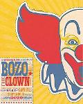 The World According to Bozo: Assassins, Cosmonauts, Cannibals, and Other Stupendous Yarns