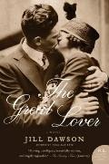 The Great Lover: A Novel (P.S.)