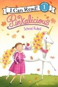Pinkalicious: School Rules! (I Can Read Book 1)