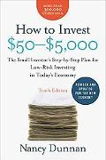 How to Invest $50-$5,000 10e: The Small Investor's Step-by-Step Plan for Low-Risk Investing ...