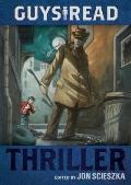 Guys Read : Thriller