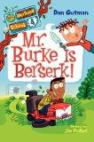 My Weirder School #4: Mr. Burke Is Berserk!