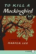 To Kill a Mockingbird LP: The 50th Anniversary Edition of the Pulitzer Prize-Winning Novel