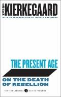 The Present Age: On the Death of Rebellion (British Book Awards 2003)