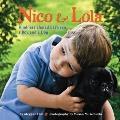 Nico & Lola: Kindness Shared Between a Boy and a Dog