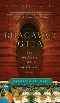 Bhagavad Gita : The Beloved Lord's Secret Love Song