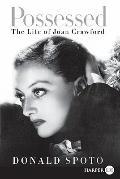 Possessed : The Life of Joan Crawford
