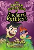 Rotten Adventures of Zachary Ruthless
