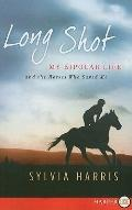 Long Shot : My Bipolar Life and the Horses Who Saved Me