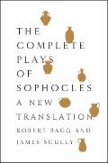 Complete Plays of Sophocles : A New Translation