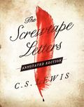 Screwtape Letters: Annotated Edition