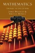 Mathematics Through the Eyes of Faith