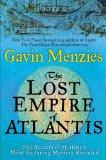 The Lost Empire of Atlantis: The Secrets of History's Most Enduring Mystery Revealed